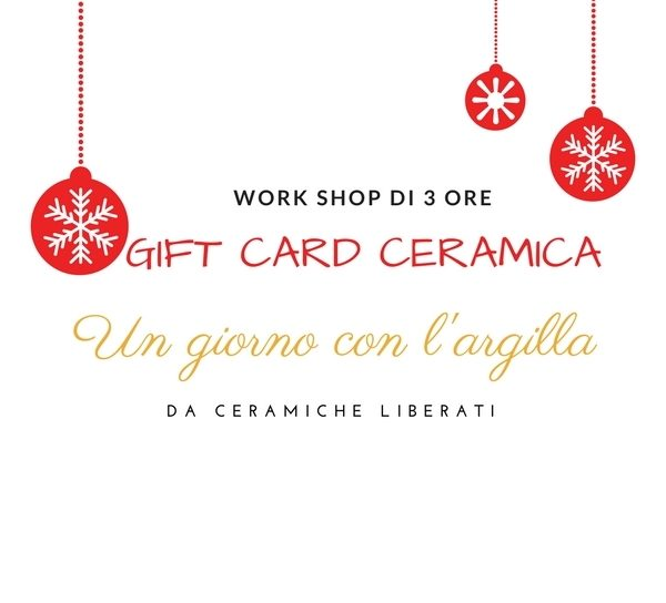 Gift Card ceramica Un giorno con l'argilla da Ceramiche Liberati Abruzzo